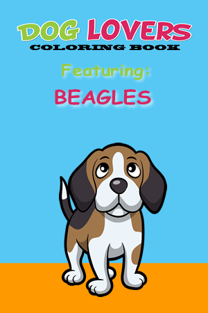 Then You Will Love This Coloring Book Is The Beagle Edition Of Our Dog Lovers Books It Features Various Line Images Beloved